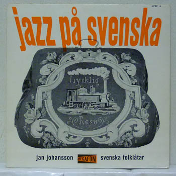 JAN JOHANSSON - JAZZ PÅ SVENSKA / MFEP 10 - 7inch (SP)