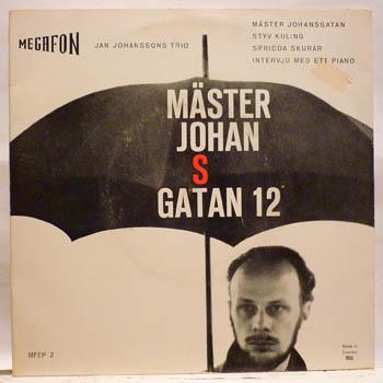 JAN JOHANSSON TRIO - MÄSTER JOHANSGATAN 12 - 7inch (SP)