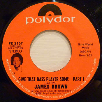 JAMES BROWN - Give That Bass Player Some Pt 1 & 2