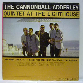 CANNONBALL ADDERLEY QUINTET - AT THE LIGHTHOUSE / MONO - LP