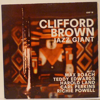 MAX ROACH & CLIFFORD BROWN - THE BEST OF / IN CONCERT / JAZZ GIANT - 33T
