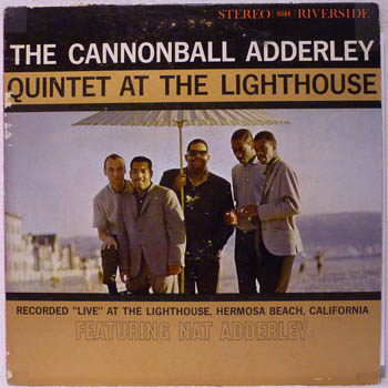 CANNONBALL ADDERLEY QUINTET - AT THE LIGHTHOUSE - LP