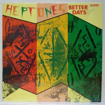 HEPTONES - BETTER DAYS - 33T