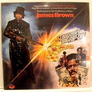 JAMES BROWN - SLAUGHTER'S BIG RIP OFF - 33T