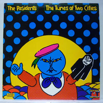 RESIDENTS - The Tunes Of Two Cities