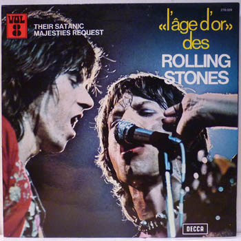 ROLLING STONES - Their Satanic Majesties Request / L'age D'or Des Rolling Stones Vol. 8