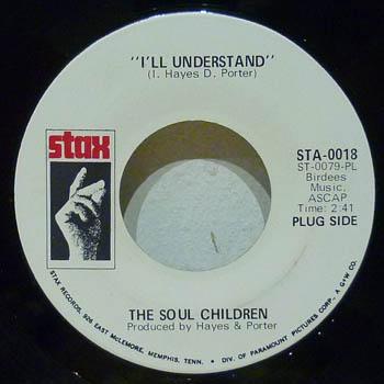 SOUL CHILDREN - I'll Understand / Promo