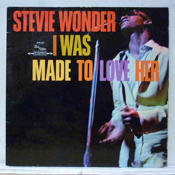 STEVIE WONDER - I Was Made To Love Her LP