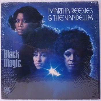MARTHA REEVES & THE VANDELLAS - Black Magic Album