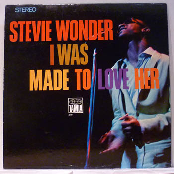 STEVIE WONDER - I Was Made To Love Her Single