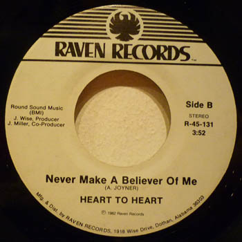 HEART TO HEART - Never Make A Believer Out Of Me / Cosmic Wave